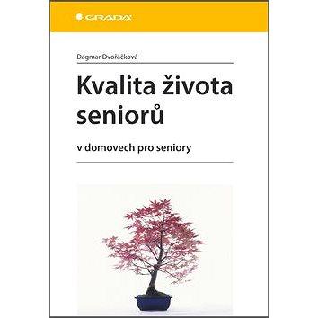 Kvalita života seniorů: v domovech pro seniory (978-80-247-4138-3)