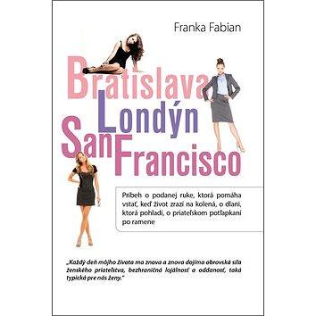 Vydavateľstvo Tatran Bratislava Londýn San Francisco (978-80-222-0613-6)