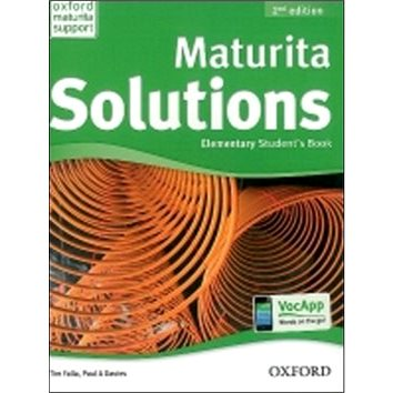 Maturita Solutions Elementary Student´s Book Czech Edition: 2nd Edition (978-0-945527-9-0)