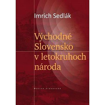 Východné Slovensko v letokruhoch národa (978-80-8128-035-1)