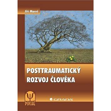 Posttraumatický rozvoj člověka (978-80-247-3007-3)