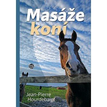 Masáže koní (978-80-87740-01-9)