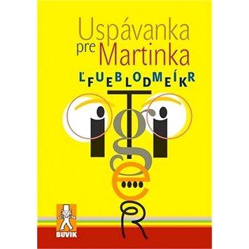 Uspávanka pre Martinka (978-80-8124-028-7)