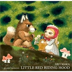 Little Red Riding Hood (978-80-87209-40-0)