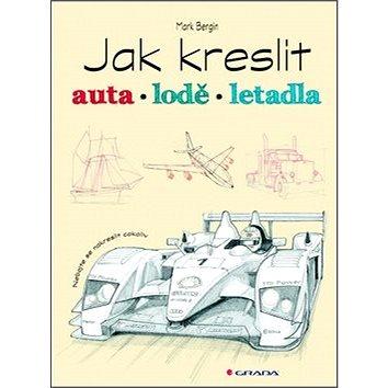 Jak kreslit auta, lodě, letadla (978-80-247-4288-5)