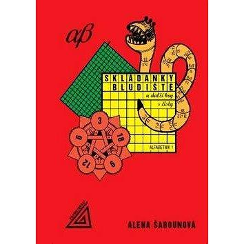Skládanky, bludiště a další hry s čísly: Alfabetník 1 (978-80-7196-339-4)