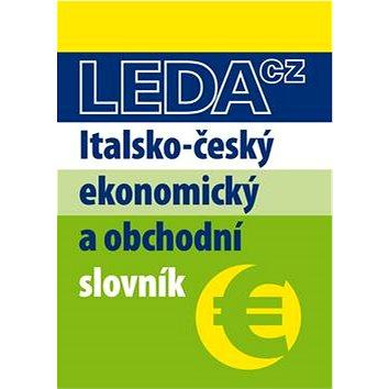 Italsko-český ekonomický a obchodní slovník (978-80-7335-281-3)