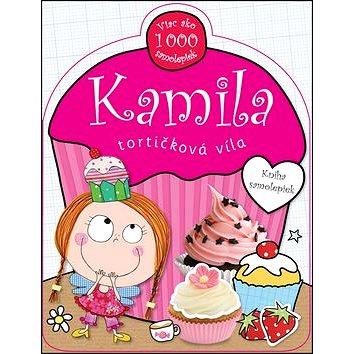 Kamila tortičková víla: Kniha samolepiek (978-80-8107-517-9)