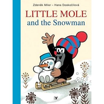 Little Mole and the Snowman (978-80-00-03012-8)