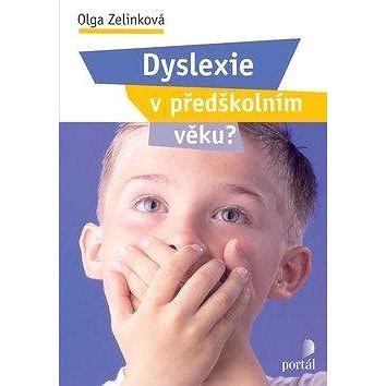 Dyslexie v předškolním věku ? (978-80-262-0194-6)