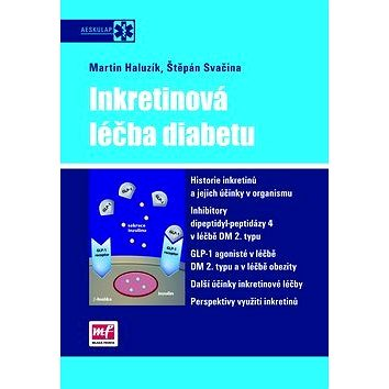 Inkretinová léčba diabetu (978-80-204-2247-7)
