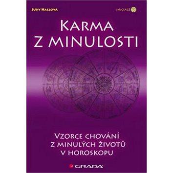 Karma z minulosti: Vzorce z minulých životů v horoskopu (978-80-247-4189-5)