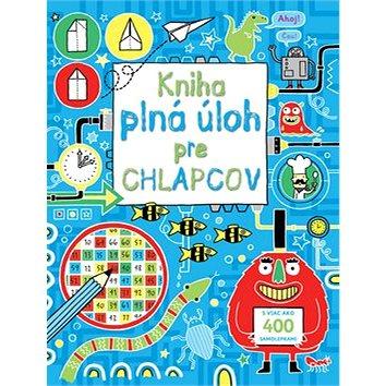 Kniha plná úloh pre chlapcov: S viac ako 400 samolepkami (978-80-8107-532-2)
