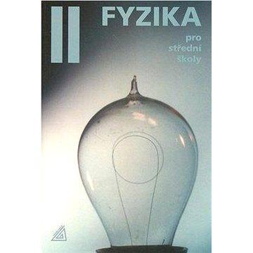 Fyzika II pro střední školy: +CD (978-80-7196-429-2)