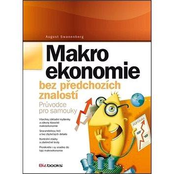 Makroekonomie bez předchozích znalostí: Průvodce pro samouky (978-80-265-0036-0)