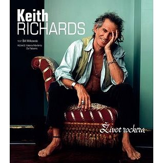 Keith Richards: Život rockera (978-80-7391-663-3)