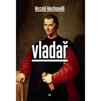 Vladař (978-80-257-0736-4)
