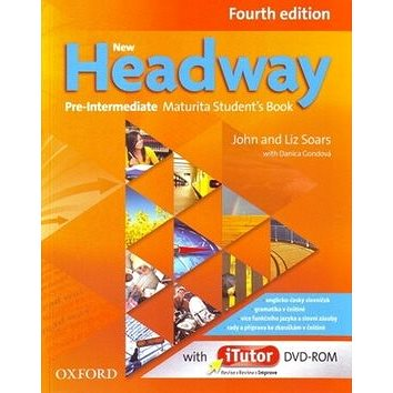 New Headway Pre-Intermediate Maturita Fourth Edition Student´s Book + iTutor DVD: Czech Edition (978-0-947697-5-4)