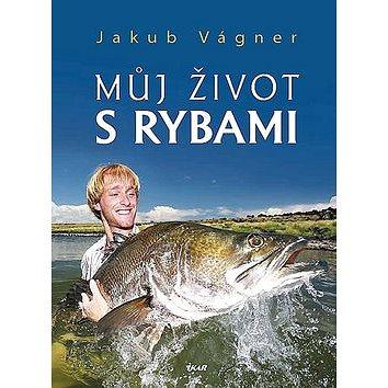 Můj život s rybami (978-80-242-3746-6)