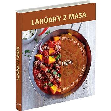 Lahůdky z masa: Uvaříte za 30 minut (978-80-7406-205-6)