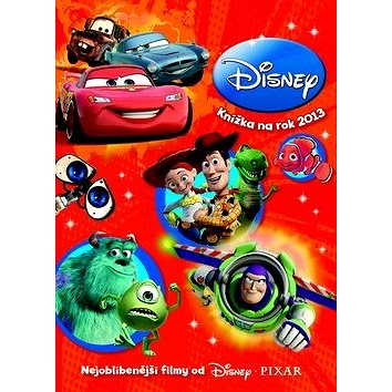 Disney Knížka na rok 2013: Nejoblíbenější filmy od Disney Pixar (978-80-252-2319-2)