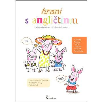 Hraní s angličtinou: Hravá angličtina pro malé děti (978-80-7292-246-8)