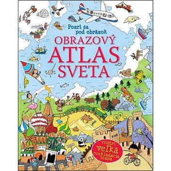 Obrazový atlas sveta: Pozri sa pod obrázok (978-80-8107-505-6)