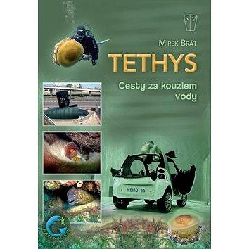 Tethys Cesty za kouzlem vody (978-80-206-1315-8)