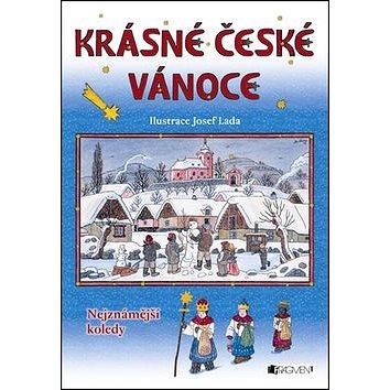 Krásné české vánoce: Nejznámější koledy (978-80-253-1630-6)