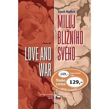 Miluj bližního svého / Love and War (978-80-87517-67-3)