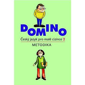 Domino Český jazyk pro malé cizince 2 - metodika + CD (978-80-7357-935-7)