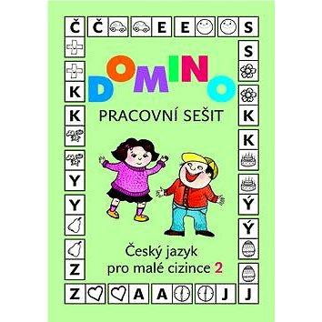Domino Český jazyk pro malé cizince 2 - pracovní sešit (978-80-7357-934-0)