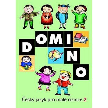 Domino Český jazyk pro malé cizince 2 - učebnice (978-80-7357-933-3)
