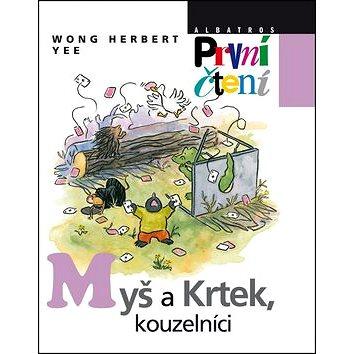 Myš a Krtek, kouzelníci (978-80-00-02925-2)