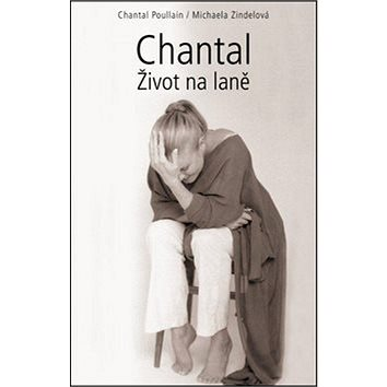 Chantal Život na laně (978-80-7388-731-5)