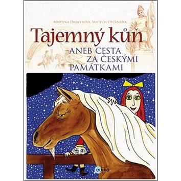 Tajemný kůň: aneb Cesta za českými památkami (978-80-266-0127-2)