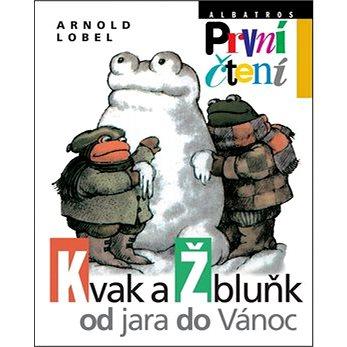 Kvak a Žbluňk od jara do Vánoc (978-80-00-03014-2)