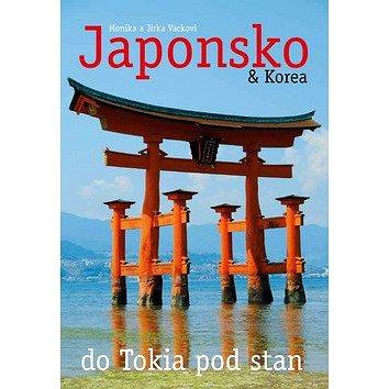 Japonsko & Korea: do Tokia pod stan (978-80-904770-1-8)