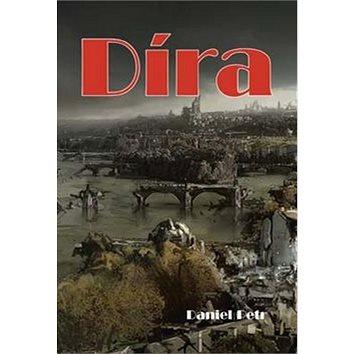 Díra (978-80-7268-463-2)