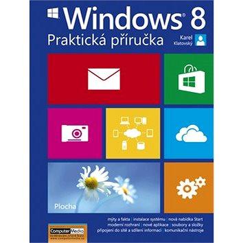 Windows 8 Praktická příručka (978-80-7402-138-1)