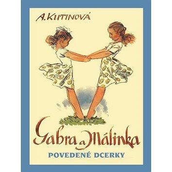 Gabra a Málinka Povedené dcerky (978-80-87393-19-2)