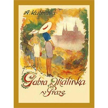 Gabra a Málinka v Praze (978-80-87393-17-8)
