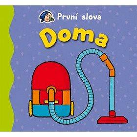 První slova Doma (978-80-87641-39-2)