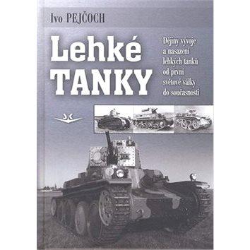 Lehké tanky: Dějiny vývoje a nasazení lehkých tanků od první světové války do současnost (978-80-87567-18-0)