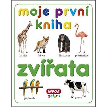 Moje první kniha Zvířata (978-80-7240-794-1)