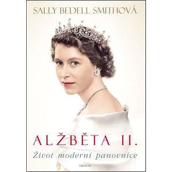Alžběta II.: Život moderní panovnice (978-80-7387-632-6)