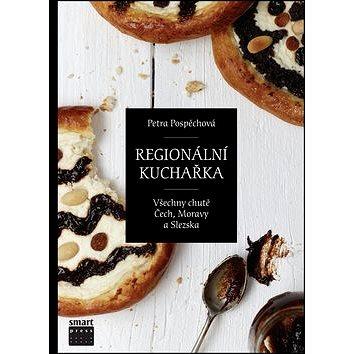 Regionální kuchařka: Všechny chutě Čech, Moravy a Slezska (978-80-87049-65-5)