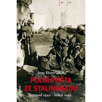 Polní pošta ze Stalingradu: Listopad 1942 - leden 1943 (978-80-200-2122-9)
