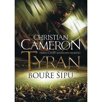 Tyran Bouře šípů (978-80-7461-282-4)