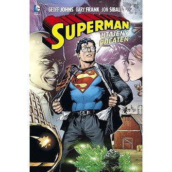 Superman Utajený počátek (978-80-7461-257-2)